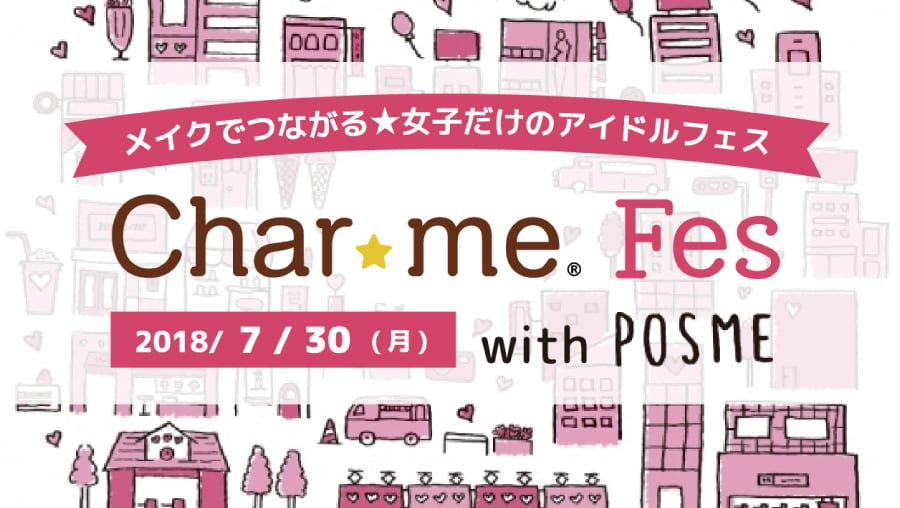 Char☆me Fes with POSME(ちゃみフェス)