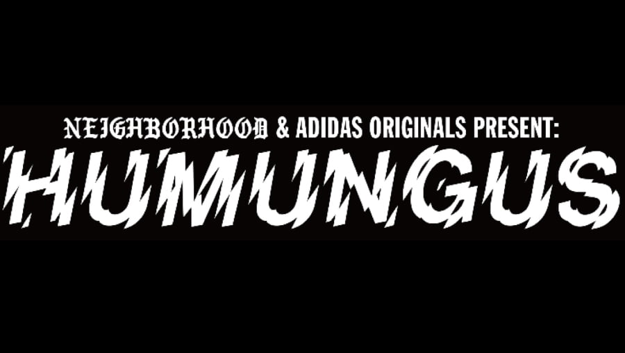 PRODISM 5th Anniversary NEIGHBORHOOD  adidas Originals Present HUMUNGUS