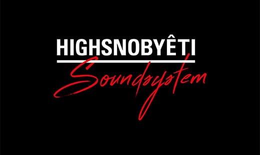 Yeti Out x Highsnobiety Soundsystem