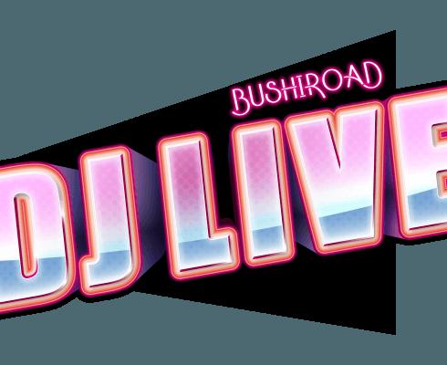 ブシロード DJ LIVE